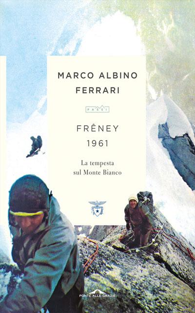 freney 1961 libri sulla montagna